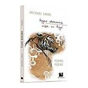 Tiger dreams (Vise cu tigri)