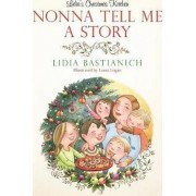 Nonna Tell Me a Story by Laura Logan