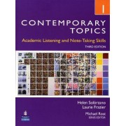 Contemporary Topics 1: Academic Listening and Note-Taking Skills (Intermediate): Level 1 by Helen S. Solorzano