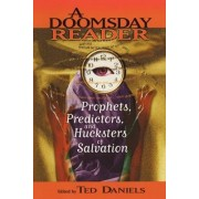 A Doomsday Reader by Ted Daniels