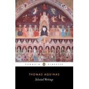 Selected Writings by Saint Thomas Aquinas