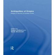 Ambiguities of Empire by Professor Robert Holland