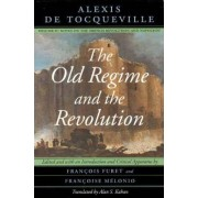 The Old Regime and the Revolution: Notes on the French Revolution and Napoleon v. 2 by Alexis de Tocqueville