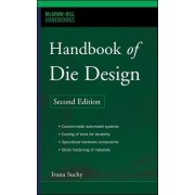 Handbook of Die Design by Ivana Suchy