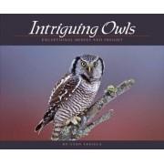 Intriguing Owls by Stan Tekiela