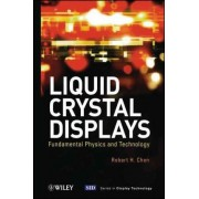 Liquid Crystal Displays by Robert H. Chen