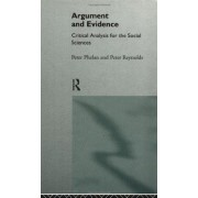 Argument And Evidence: Critical Thinking For The Social Sciences