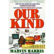 Our Kind by Martin Harris
