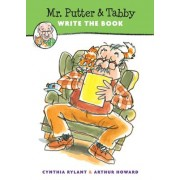 Mr. Putter and Tabby Write the Book by Cynthia Rylant