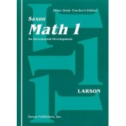 Saxon Math 1 Home Study Teachers Manual First Edition by Larson