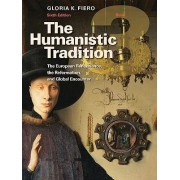 The Humanistic Tradition Book 3: The European Renaissance, the Reformation, and Global Encounter by Gloria Fiero