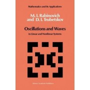 Oscillations and Waves by M. I. Rabinovich