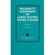 Reliability Assessment of Large Electric Power Systems by Roy Billinton