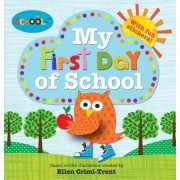Schoolies: My First Day of School by Roger Priddy