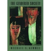 The Gendered Society by Michael S. Kimmel
