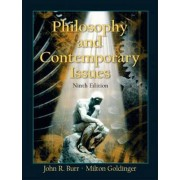 Philosophy and Contemporary Issues by John R. Burr