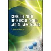 Computer-Aided Drug Design and Delivery Systems by Ahindra Nag