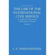 The Law of the International Civil Service: Volume 1 by Chittharanjan Felix Amerasinghe