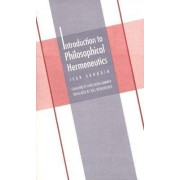 Introduction to Philosophical Hermeneutics by Jean Grondin