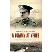 A Tommy at Ypres by Doreen Priddey
