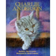 Charlie Anderson by Barbara Abercrombie