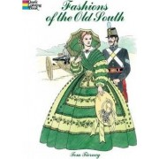 Fashions of the Old South Colouring Book by Tom Tierney