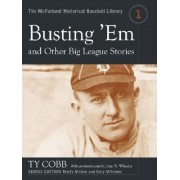 Busting 'em and Other Big League Stories by Ty Cobb
