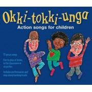 Okki-Tokki-Unga by A&c Black