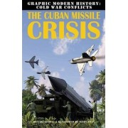 The Cuban Missile Crisis by Gary Jeffey