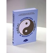 A hagyományos kinai orvoslás Pálos prf. után ( HKO)