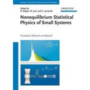 Nonequilibrium Statistical Physics of Small Systems by Rainer Klages