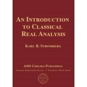 An Introduction to Classical Real Analysis by Karl R. Stromberg