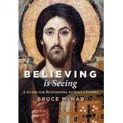 Believing Is Seeing by Bruce McNab