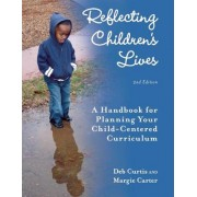 Reflecting Children's Lives by Margaret Carter