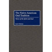 The Native American Oral Tradition by Lois J. Einhorn