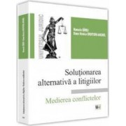 Solutionarea alternativa a litigiilor - Manuela Sirbu