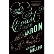 The Coast of Akron by Adrienne Miller