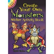 Create Your Own Monsters Sticker Activity Book by Chuck Whelon