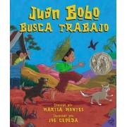 Juan Bobo Busca Trabajo by Marisa Montes