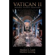 Vatican II: Renewal within Tradition by Fr. Matthew L. Lamb