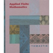 Applied Finite Mathematics by Edmond C. Tomastik