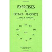 Exercises in French Phonics by Francis W. Nachtman