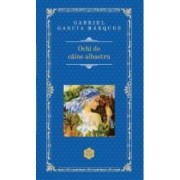 Ochi de caine albastru - Gabriel Garcia Marquez