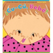 Cu-Cu, Bebe! by Karen Katz