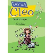Uh-Oh, Cleo by Jessica Harper
