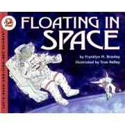 Floating in Space by Franklyn M. Branley