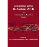 Counseling Across the Cultural Divide by Roy Moodley