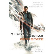 Quantum Break: Zero State