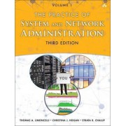 The Practice of System and Network Administration: Devops and Other Best Practices for Enterprise it Volume 1 by Thomas A. Limoncelli