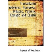 Transatlantic Souvenirs by Ingwood Of Westchester